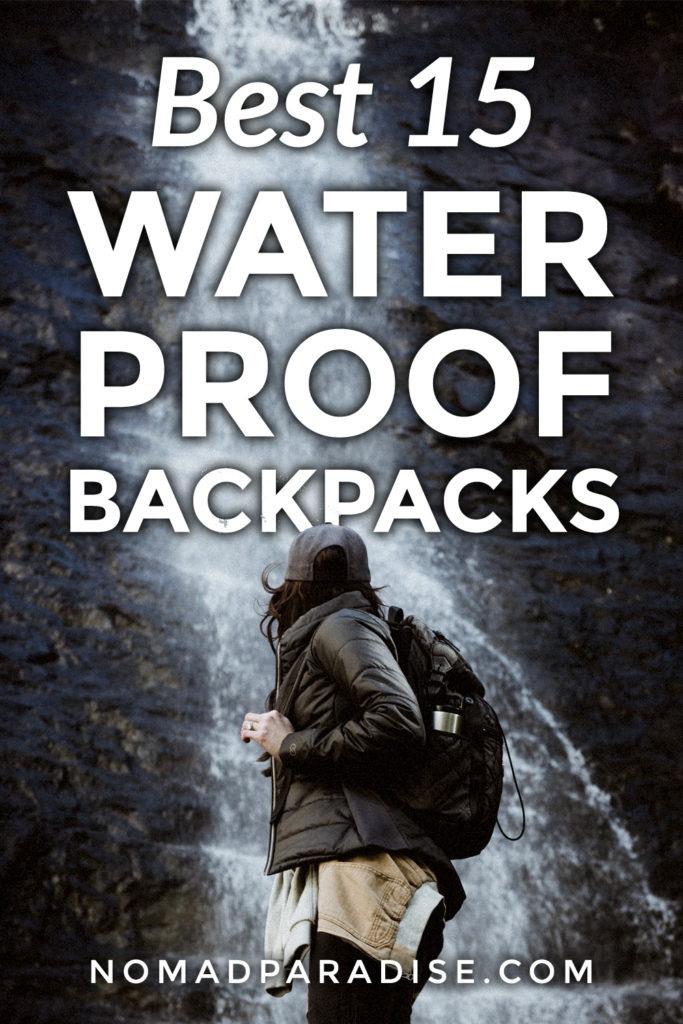 The 15 Best Waterproof Backpacks and Water-Resistant Backpacks for Travel