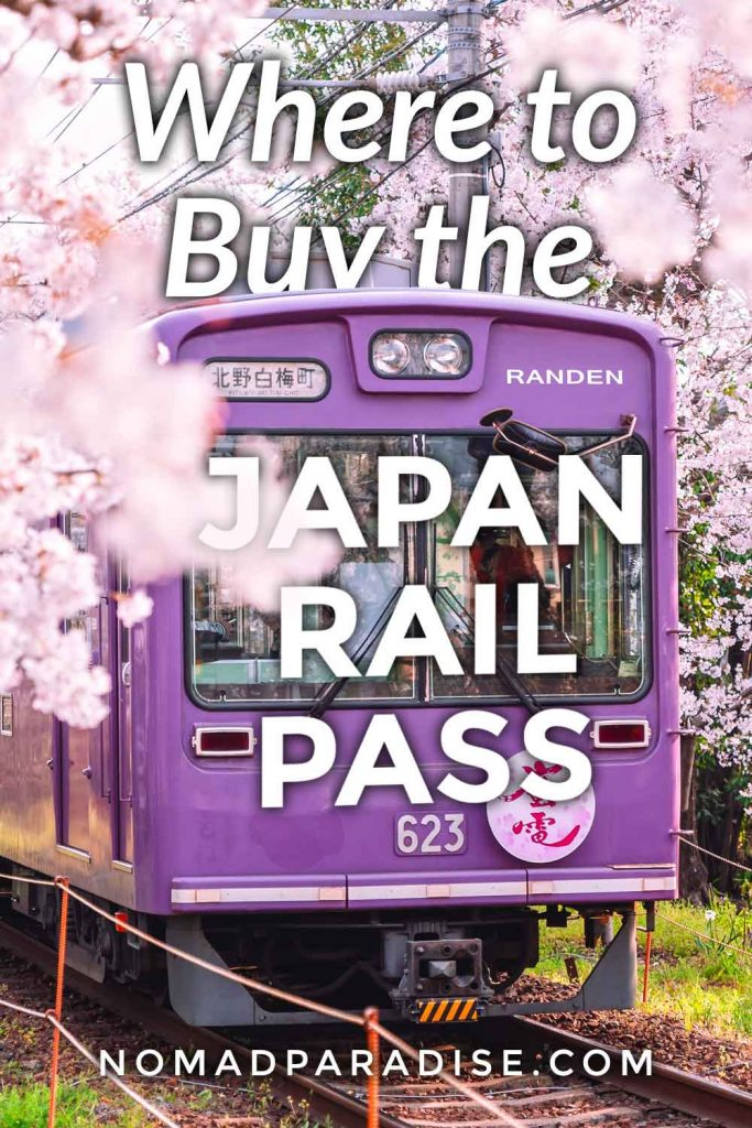 Where to Buy the Japan Rail Pass - Nomad Paradise