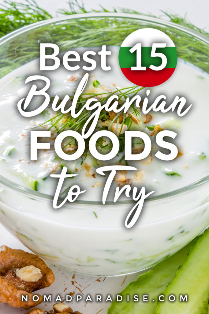 Best 15 Bulgarian Foods to Try