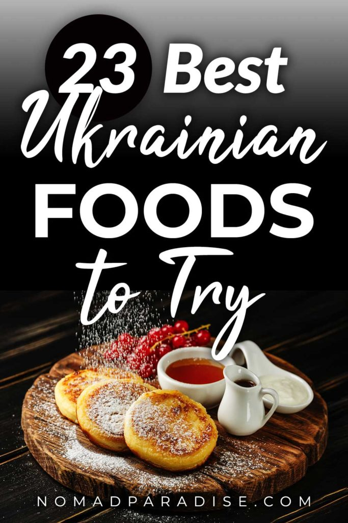 Best Ukrainian Foods to Try Pin