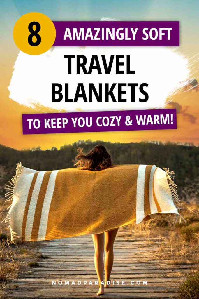 8 Best Travel Blankets to Keep You Cozy and Warm