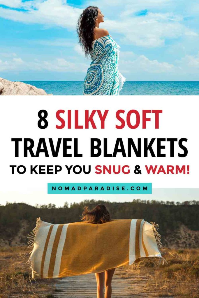 8 Silky Soft Travel Blankets to Keep You Snug and Warm.