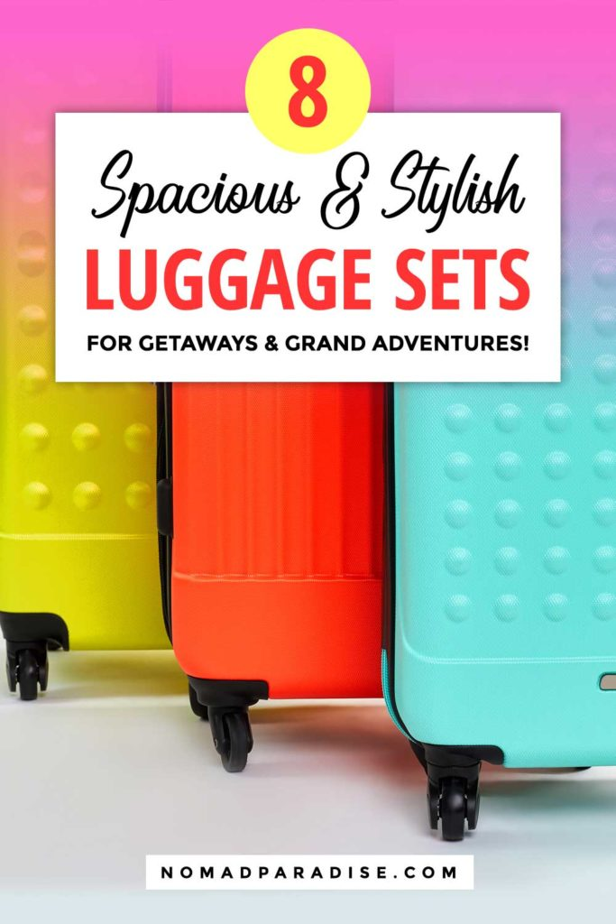 Best Luggage Sets for Travel - Nomad Paradise