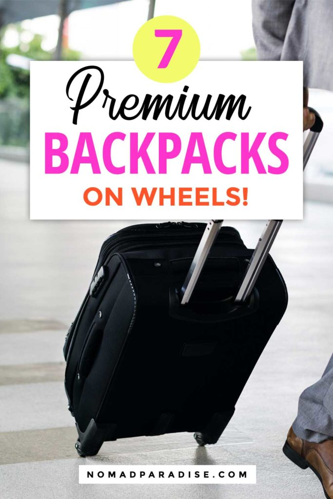 7 Best Backpacks on Wheels for Travel