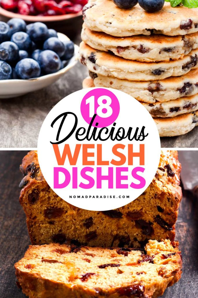 18 Delicious Welsh Dishes