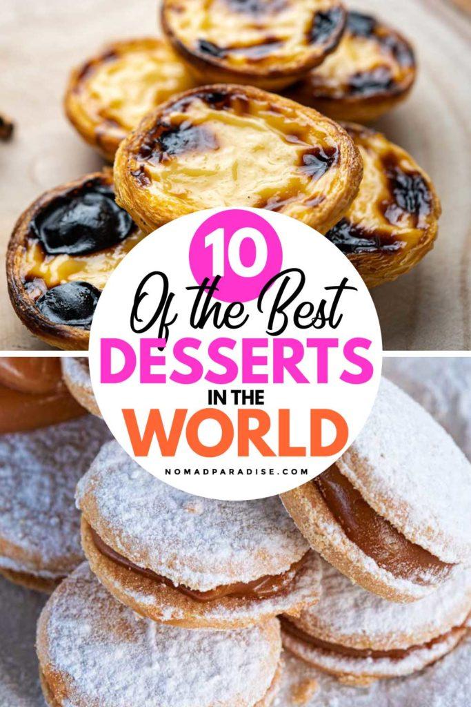 10 Best Desserts in the World