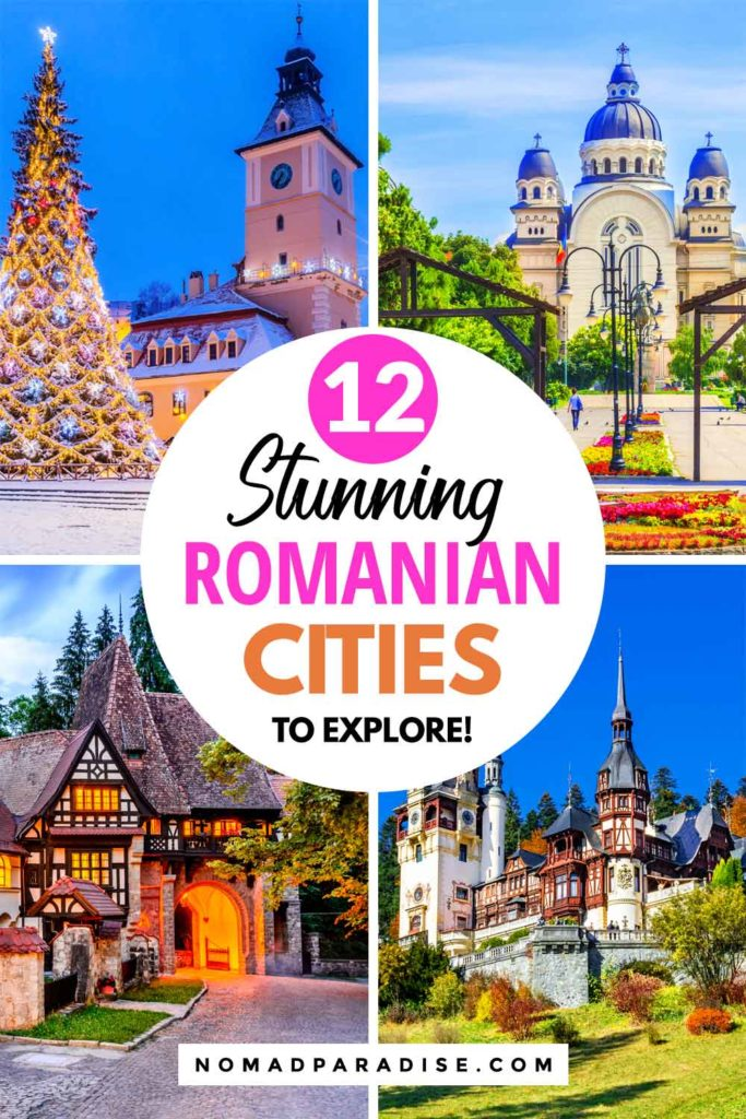 12 Stunning Romanian Cities