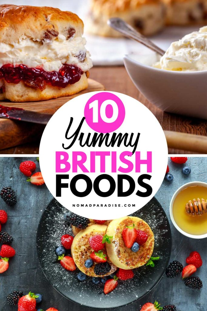 10 Best British Foods