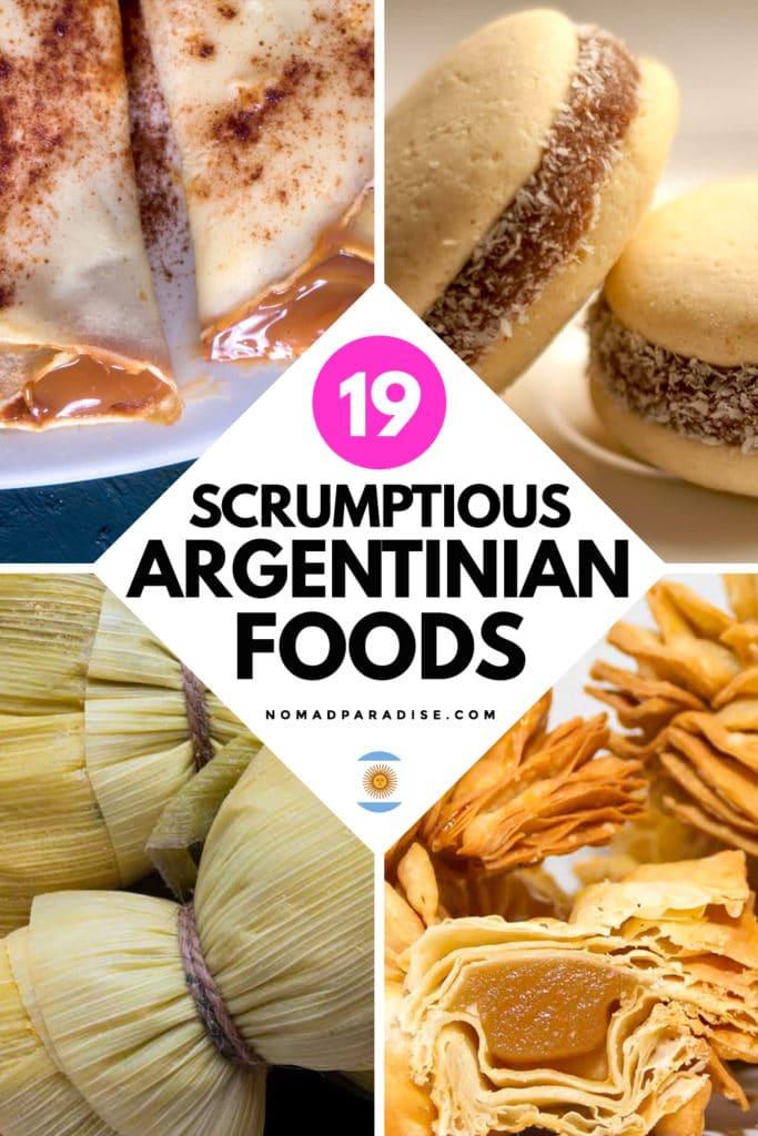 19 Scrumptious Argentinian Foods