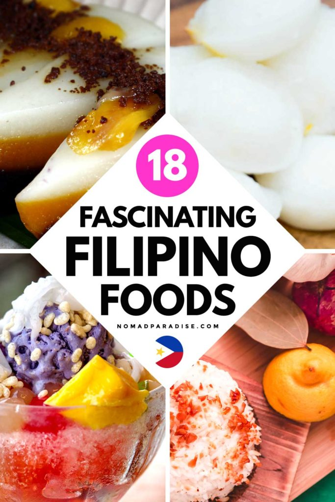 18 Interesting Filipino Foods to Try