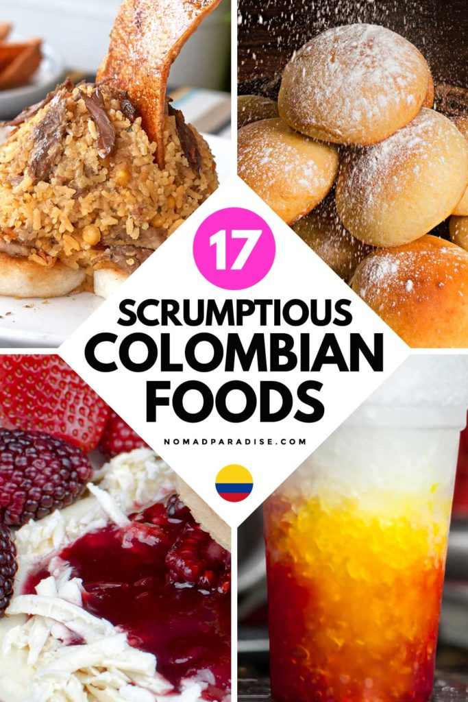 17 Scrumptious Colombian Foods