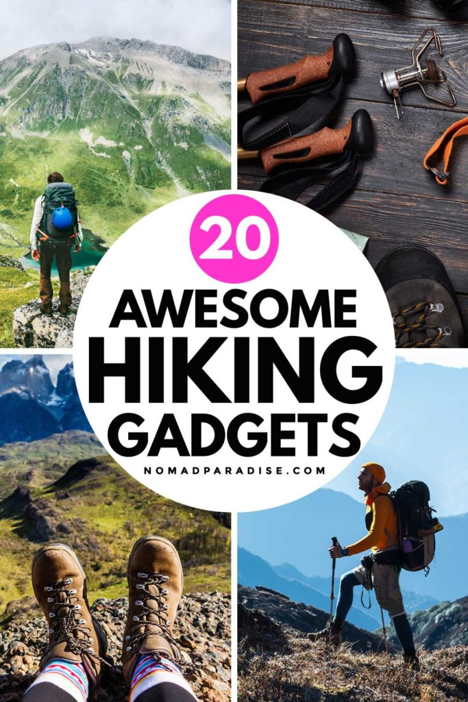 20 Awesome Hiking Gadgets - Nomad Paradise