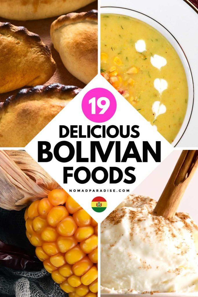 19 Delicious Bolivian Foods