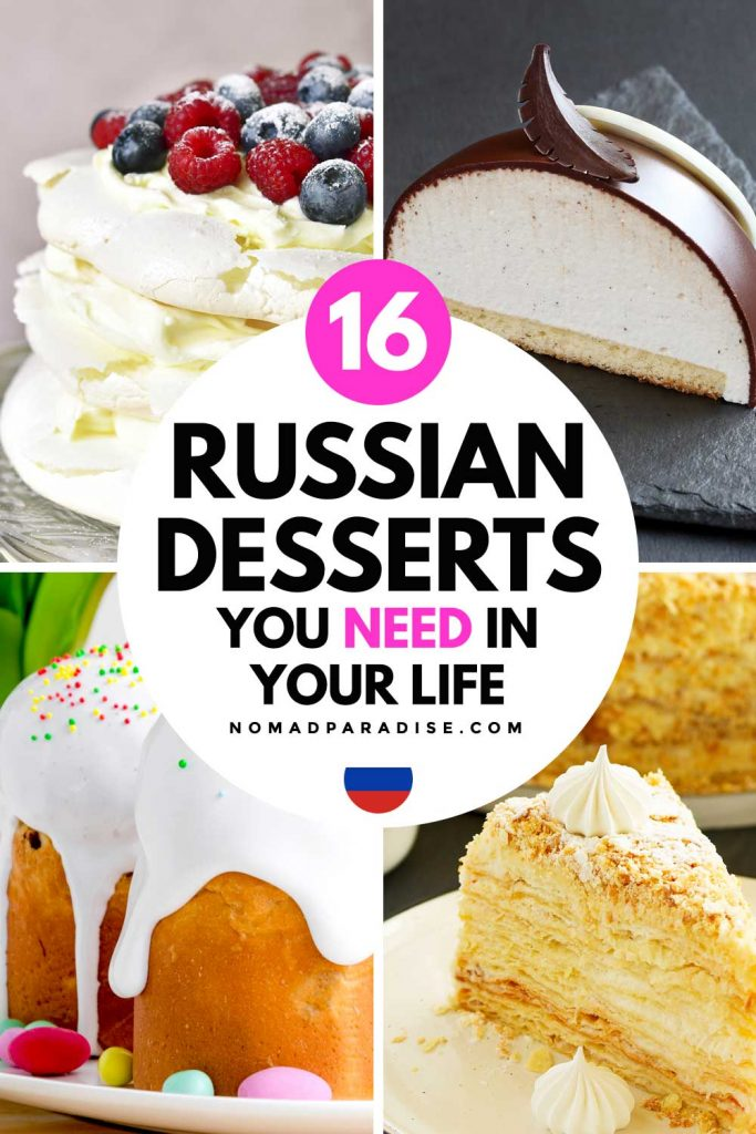 16 Russian Desserts You Need in Your Life - Nomad Paradise