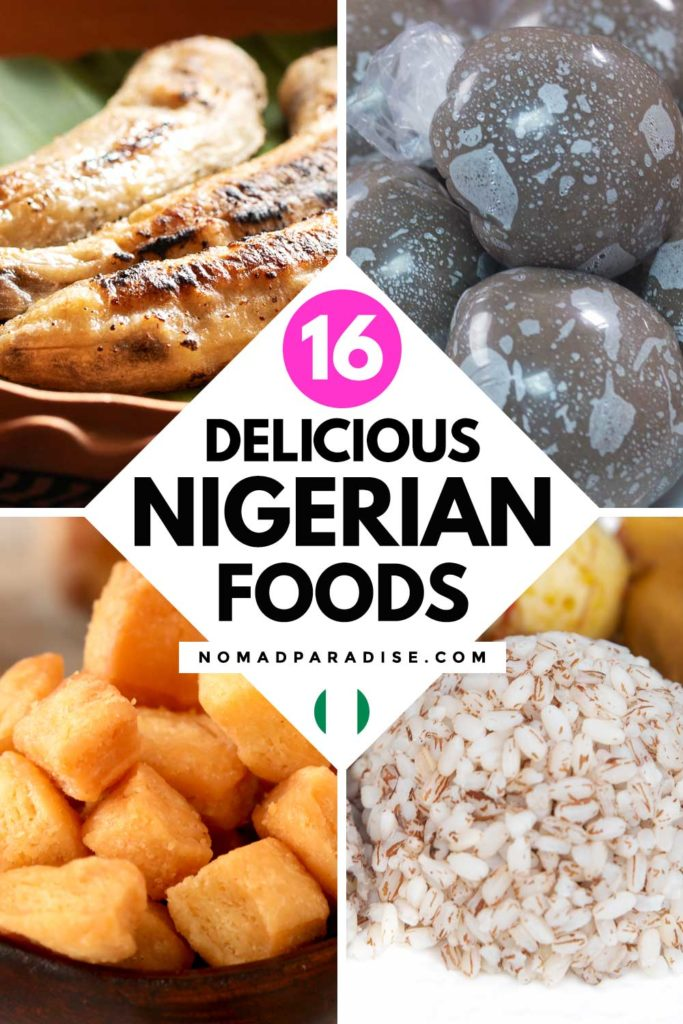 16 Delicious Nigerian Foods