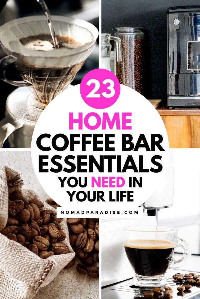 23 Home Coffee Bar Essentials