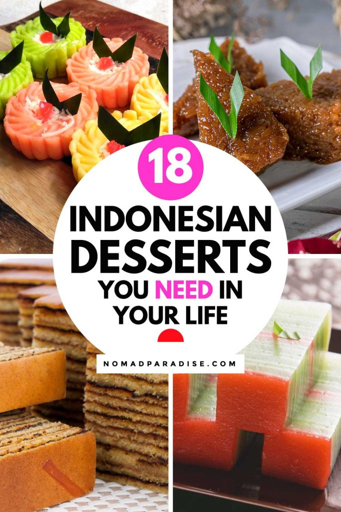 18 Indonesian Desserts You Need in Your Life - Nomad Paradise