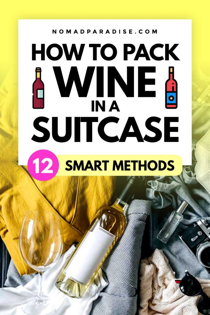 How to pack wine in a suitcase