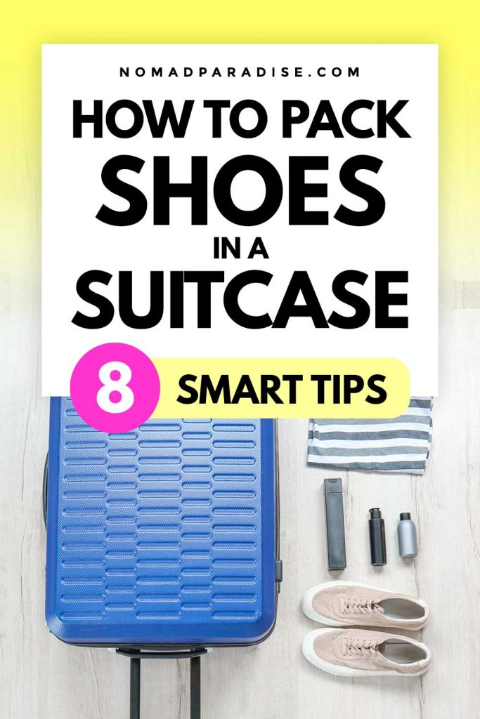 How to pack shoes in a suitcase - 8 smart tips