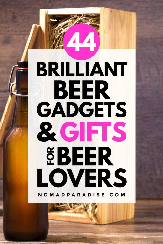 44 Brilliant Beer Gadgets & Gifts for Beer Lovers