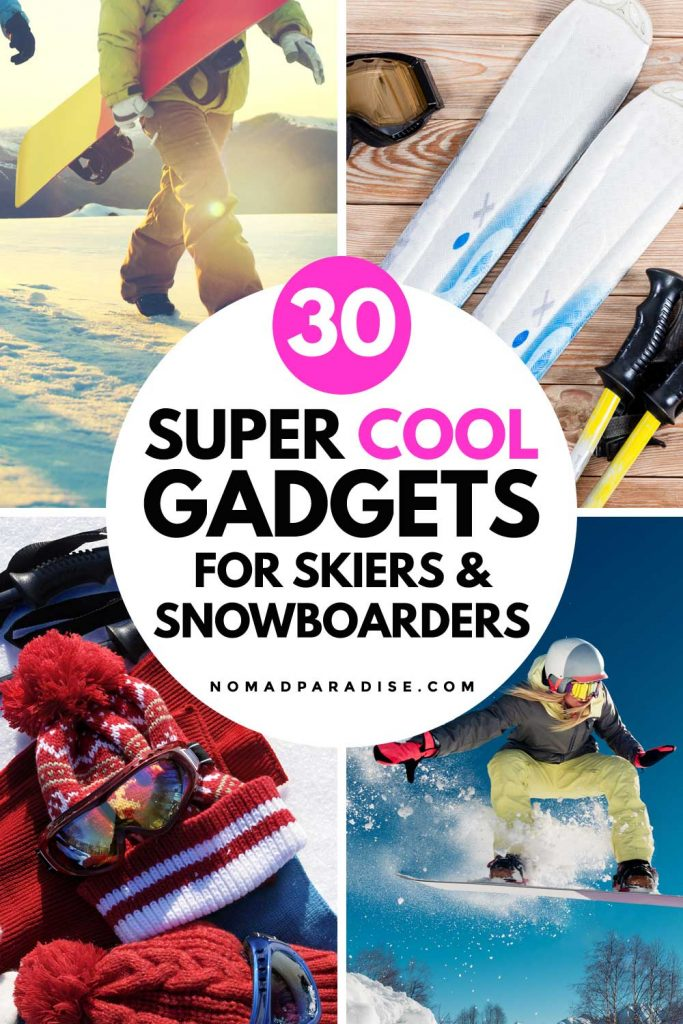 30 Super Cool Gadgets for Skiers and Snowboarders - Nomad Paradise
