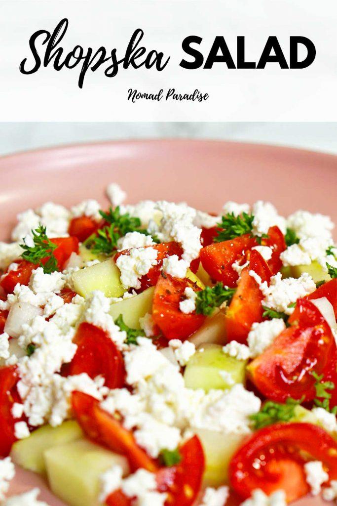 Shopska salad - Nomad Paradise