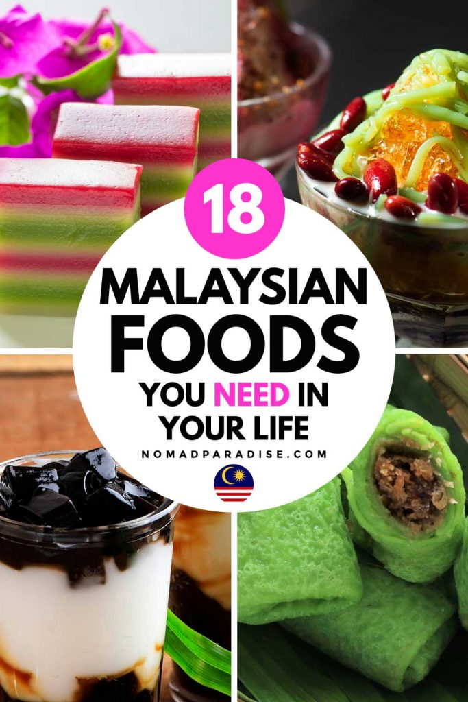 18 Malaysian Foods You Need in Your Life