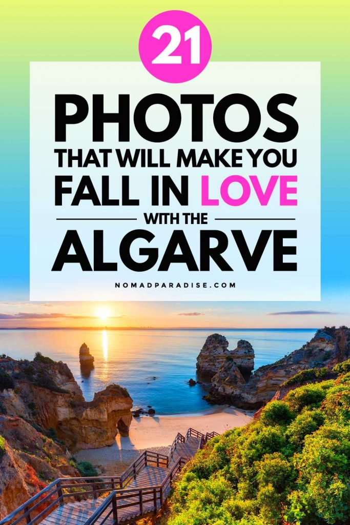 21 Photos that Will Make You Fall in Love with the Algarve - Nomad Paradise