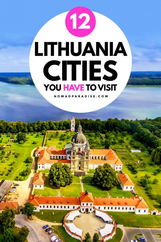 12 Lithuanian Cities You Have to Visit - Nomad Paradise