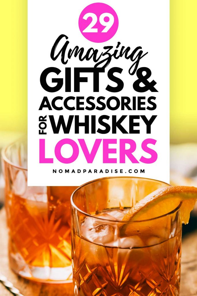 29 Amazing Gifts & Accessories for Whiskey Lovers