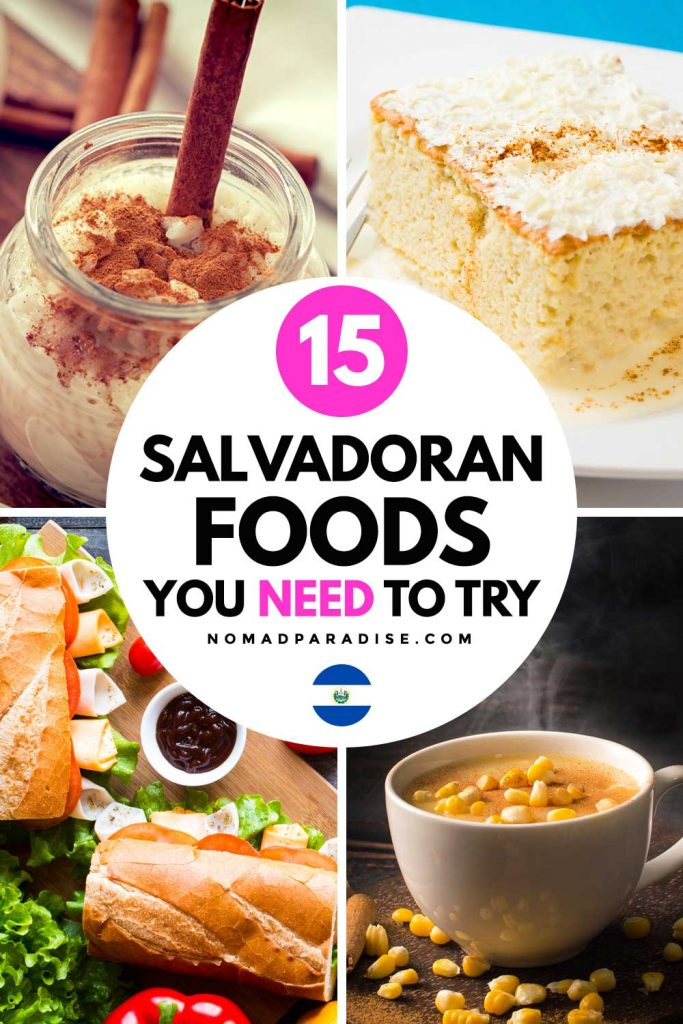 15 Salvadoran Foods You Need to Try