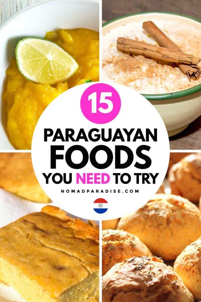 15 Paraguayan Foods You Need to Try