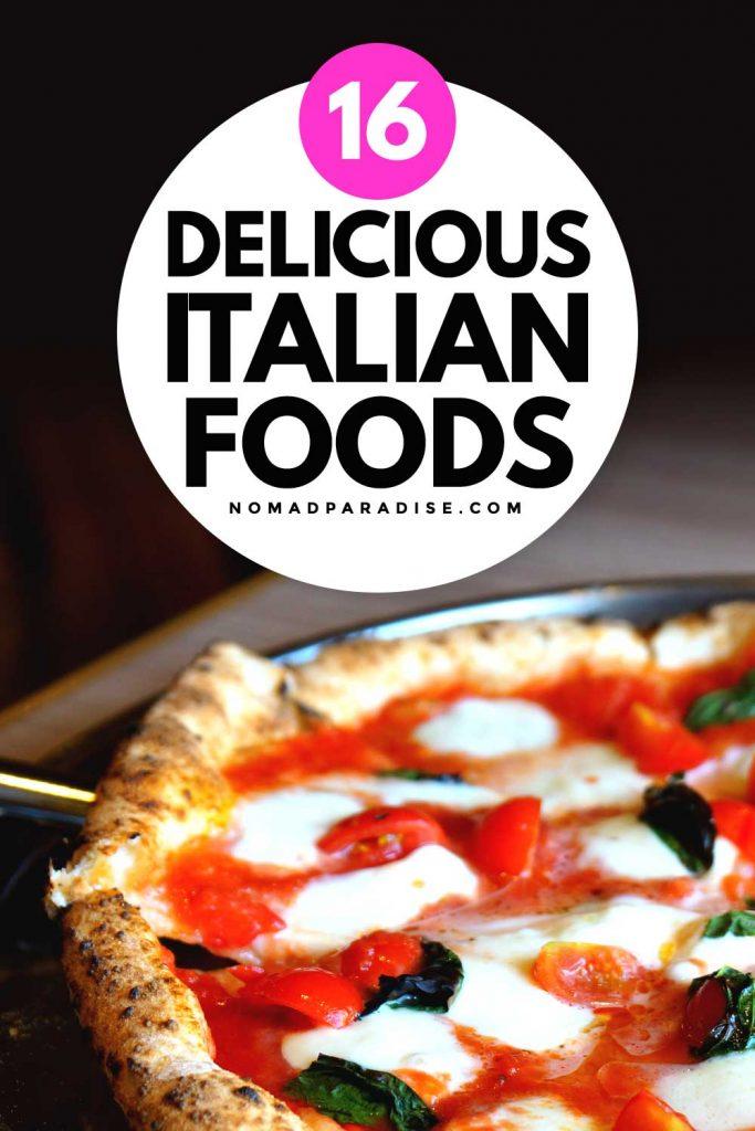 16 Delicious Italian Foods