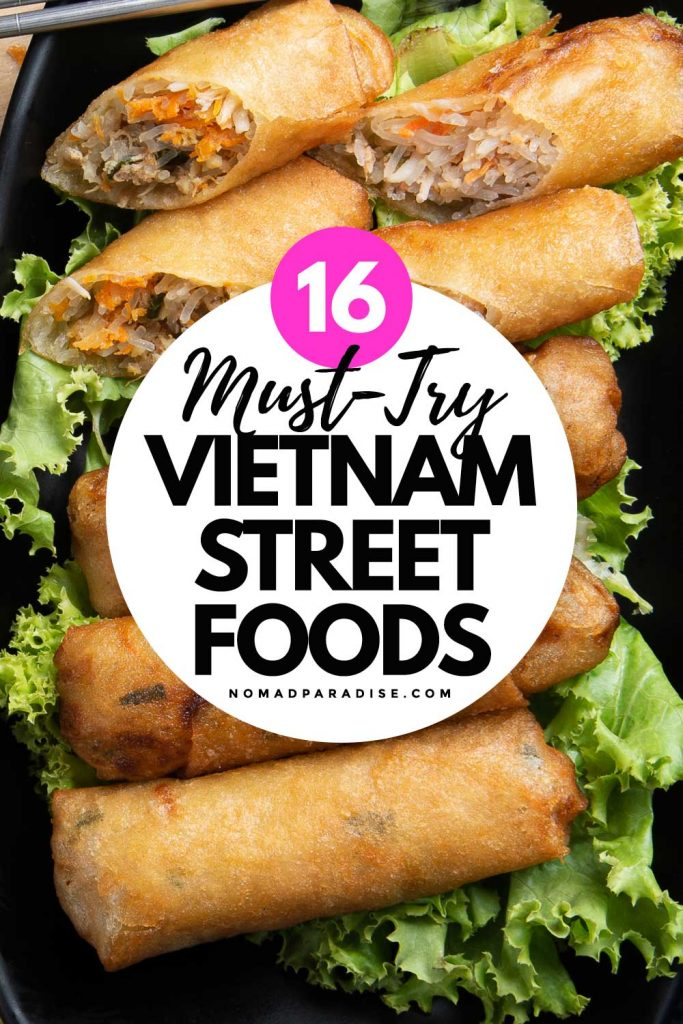 16 Must-Try Vietnamese Street Foods