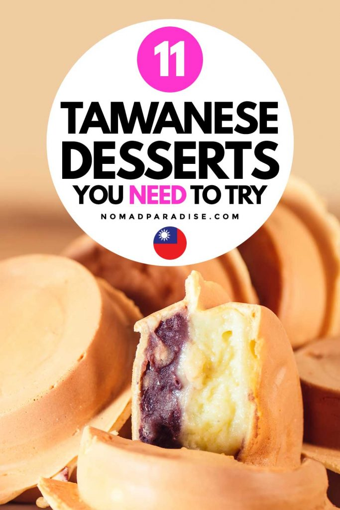 11 Taiwanese Desserts You Need to Try