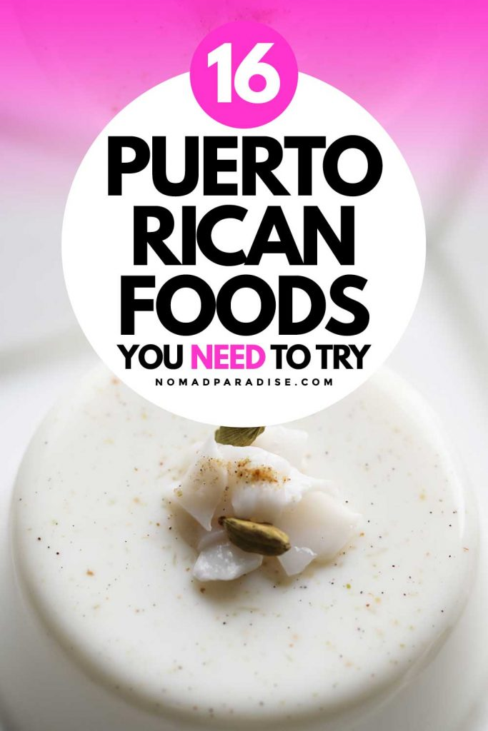 Puerto Rican Foods You Need to Try