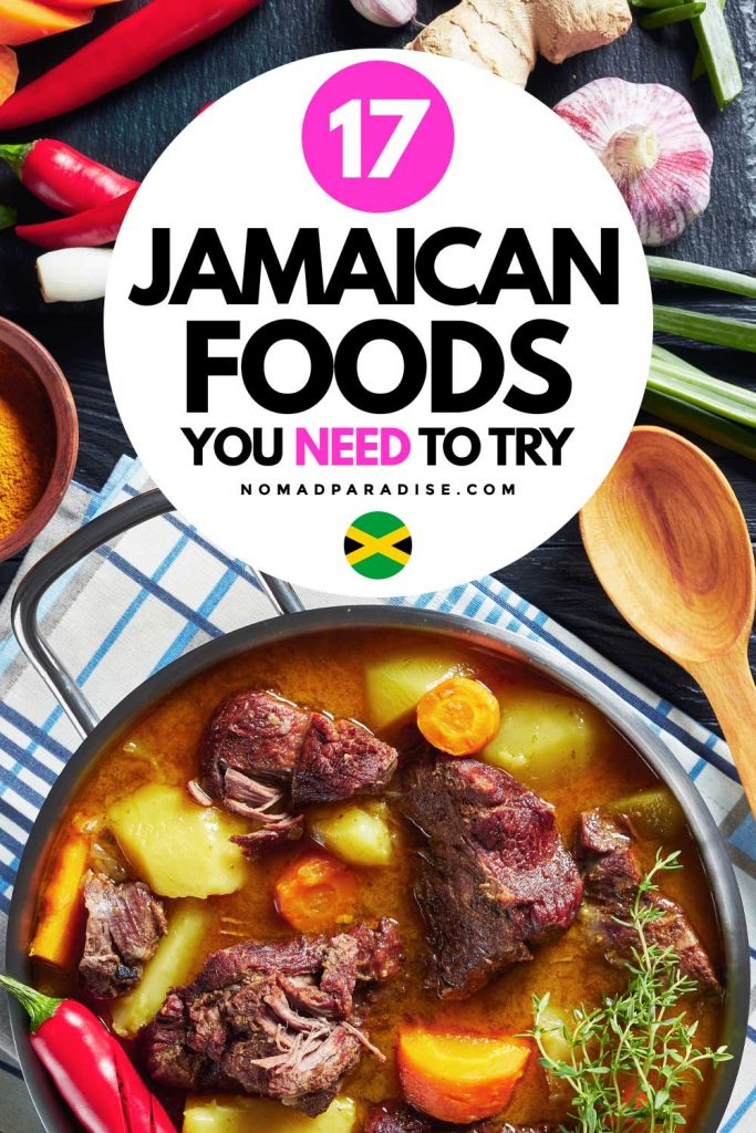 17 Jamaican Foods You Need to Try