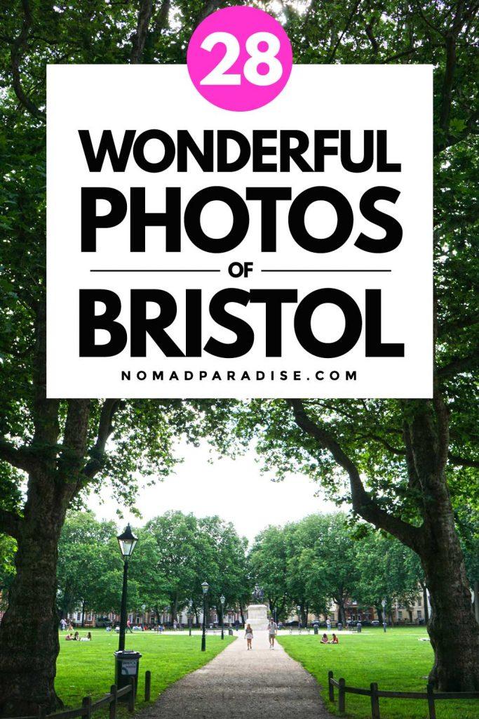 28 Wonderful Photos of Bristol England