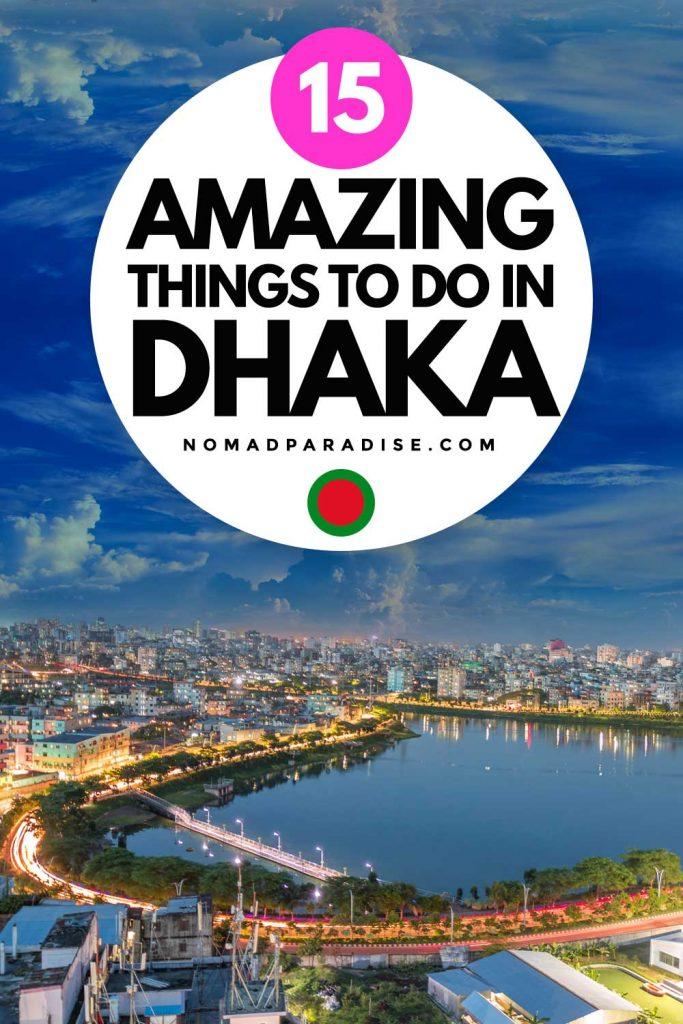 Amazing things to do in Dhaka