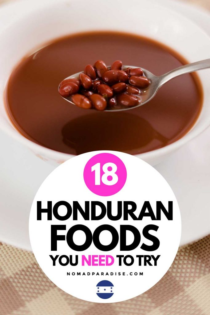 18 Honduran Foods You Need to Try