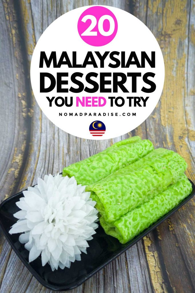 malaysian desserts you need to try