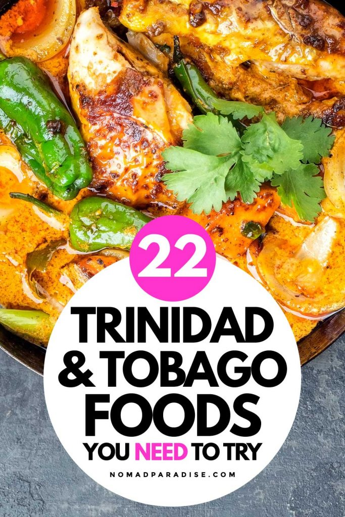 22 Trinidad and Tobago foods you need to try