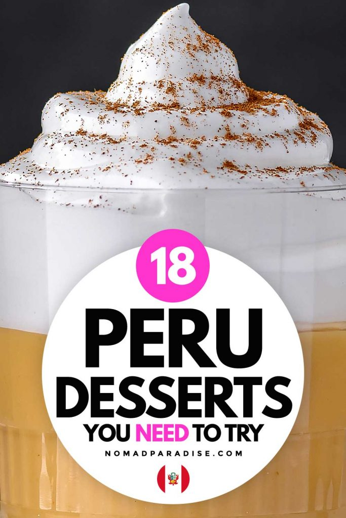 18 Peru desserts you need to try